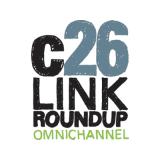 c26 Link Roundup Omnichannel