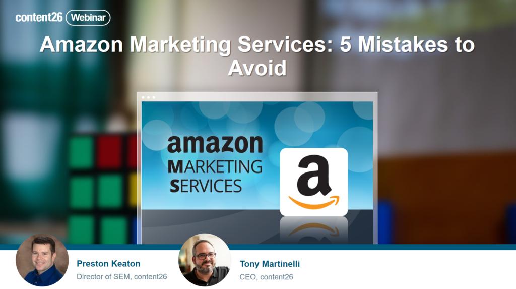 content26 webinar Amazon Marketing Services mistakes